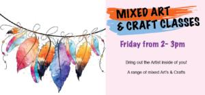Mixed Arts & Crafts